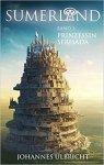 """{Rezension} """"Sumerland 1: Prinzessin Serisada """" von Johannes Ulbricht"""
