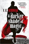 "{5-Minuten-Rezension} ""Shades of Magic""-Reihe von V.E. Schwab"
