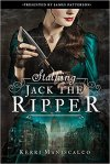 "{Rezension} ""Stalking Jack the Ripper"" von Kerri Maniscalco"