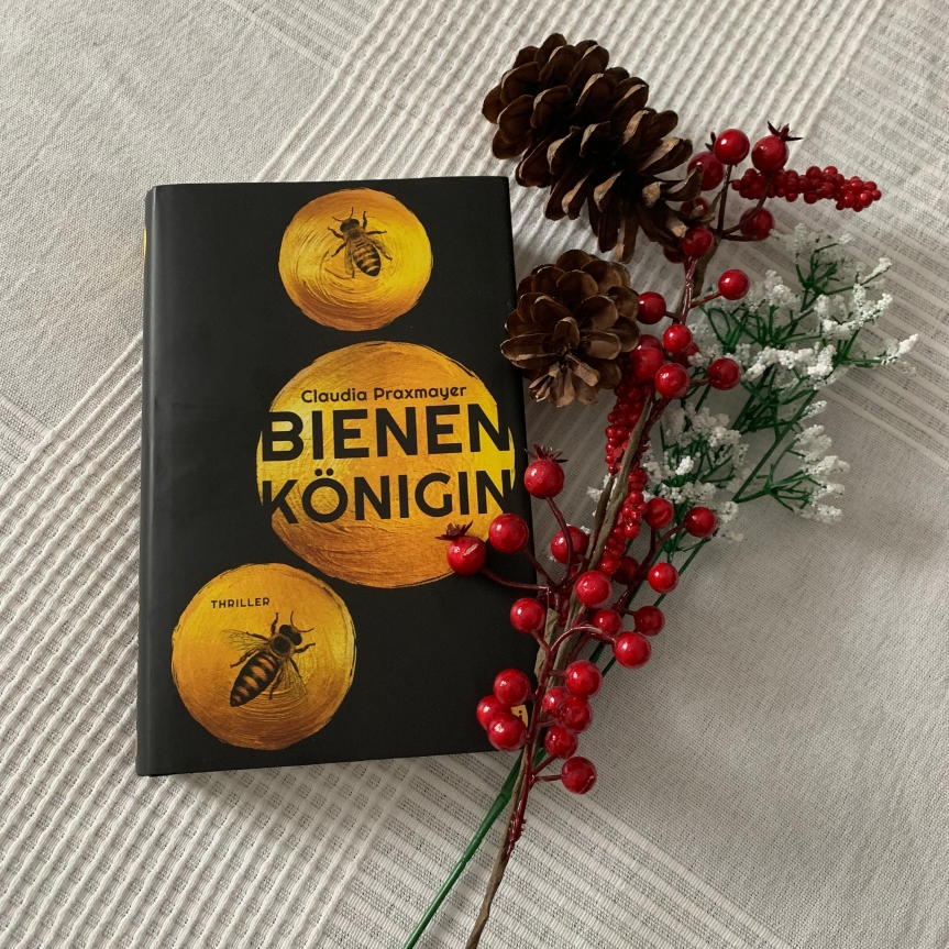 "{Rezension} ""Bienenkönigin"" von ClaudiaPraxmayer"